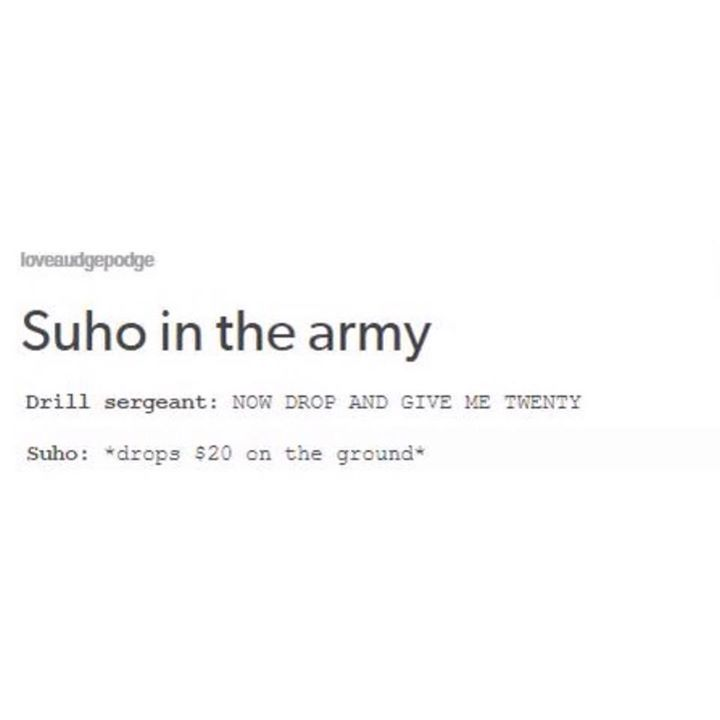 "... Let's be honest, he'll probably say ""Can you charge that to my card? I don't carry cash with me. "" #Suho"