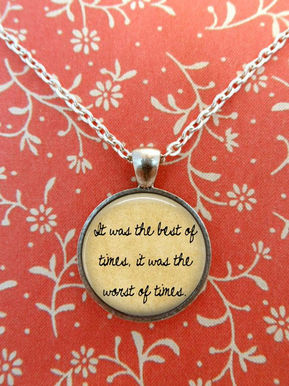 best a tale of two cities images classic books  a tale of two cities necklace charles dickens quote literature steampunk