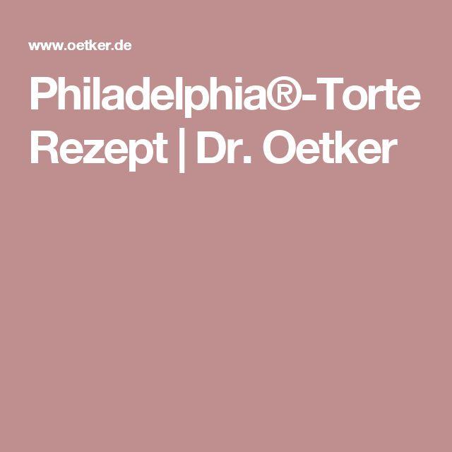Philadelphia®-Torte Rezept | Dr. Oetker