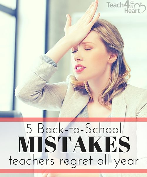 5 common mistakes teachers make the first week of school during back-to-school