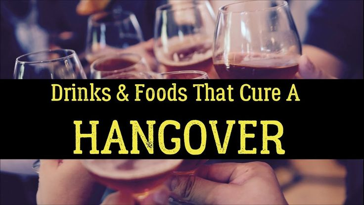 20 Best Drinks & Foods That Cure A Hangover