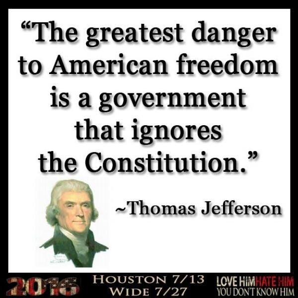 The greatest danger to American freedom is a government that ignores the Constitution. - Thomas Jefferson