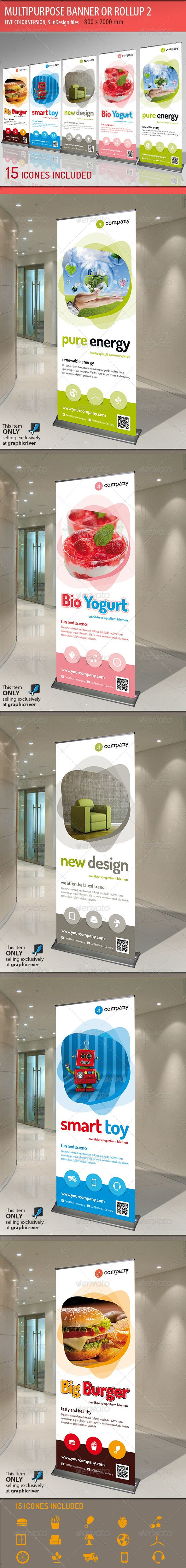 Multipurpose Banner or Rollup 2  #GraphicRiver         Modern and elegant design for banner/rollup. Perfect for manufacturers and sallers and business promotion. All elements are editable.  	 5 templates with different color variations.  FEATURES  Adobe InDesign CS3 and higher)  800×2000 mm (31.5×78.74 inches) + bleeds 25 mm  Ready for print (200 DPI CMYK)  Organized Layers