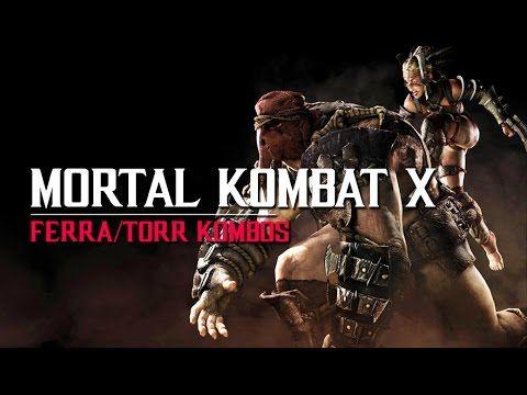 Mortal Kombat X: Ferra/Torr Kombos with Button Inputs