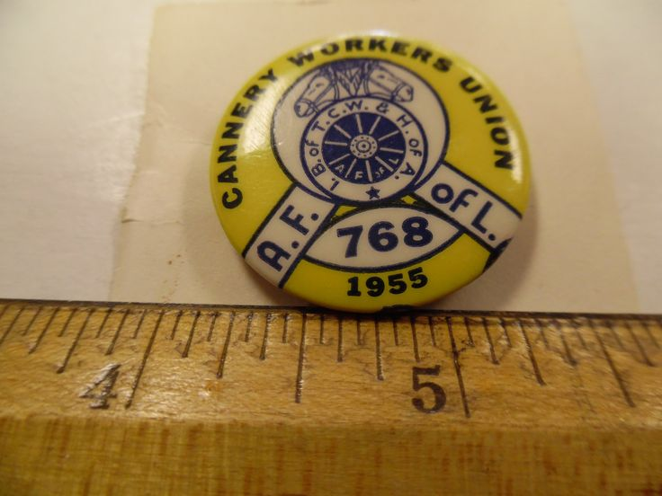Vintage Union pins, Labor Union pins, cannery workers union, 1955 union pinback by bullseyecollectibles on Etsy