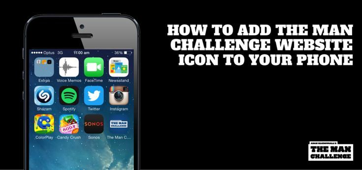 Instead of digging into bookmarks of your mobile browser to find The Man Challenge website you can add a shortcut icon to your device's home screen for quick and easy access. Our instructions below show you how: