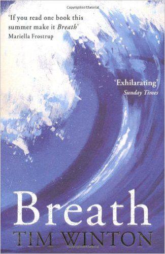 Breath: Amazon.co.uk: Tim Winton: 9780330455725: Books