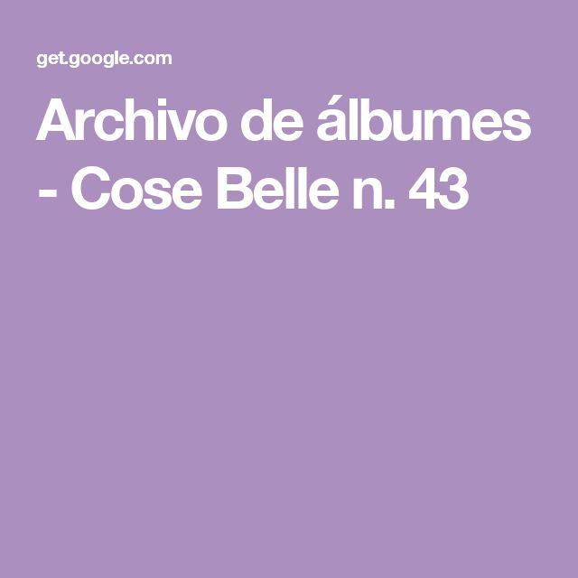 Archivo de álbumes - Cose Belle n. 43