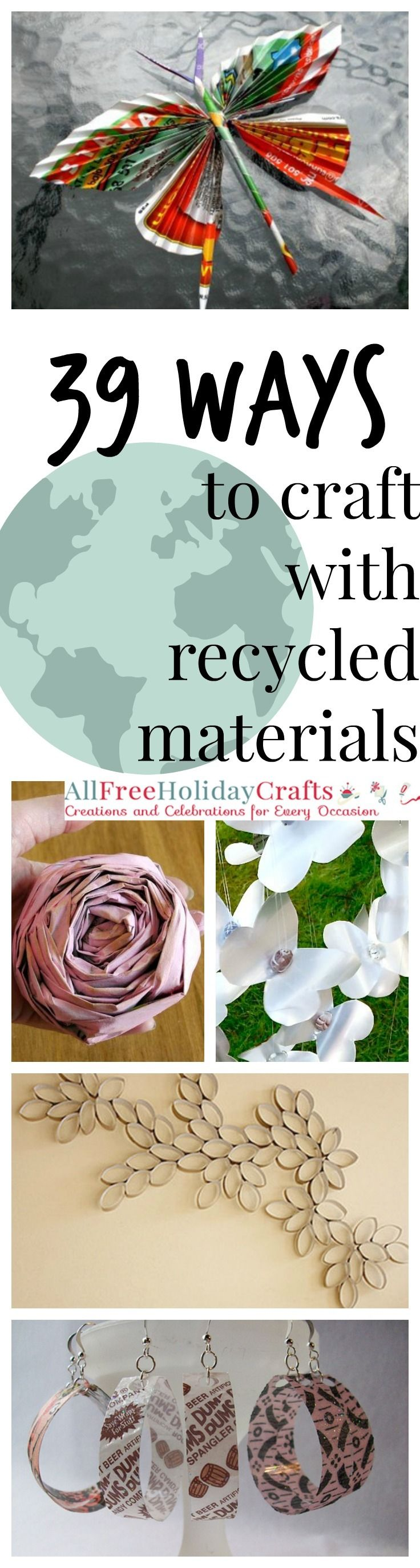 39 Ways to Craft with Recycled Materials