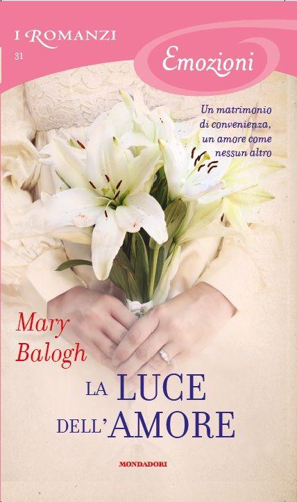 31. La luce dell'amore - Mary Balogh