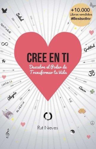 """""""CREE EN TI""""  Rut Nieves"""