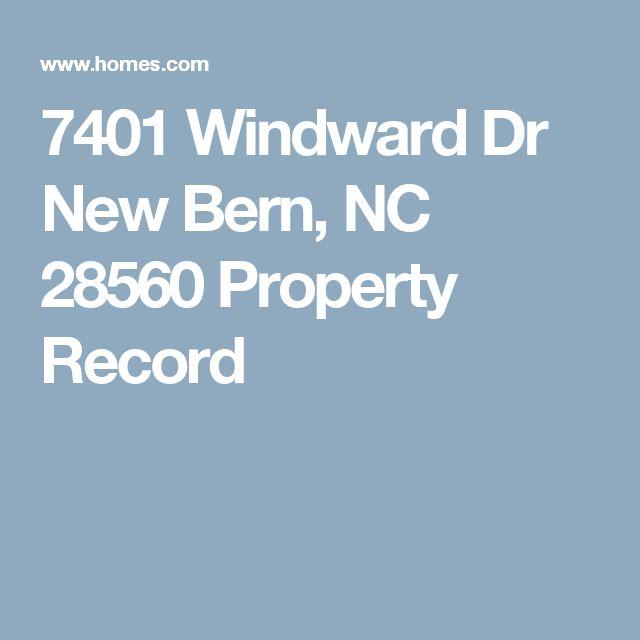 7401 Windward Dr New Bern, NC 28560 Property Record