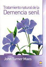 Tratamiento natural de la Demencia senil - Libro - 5% Descuento