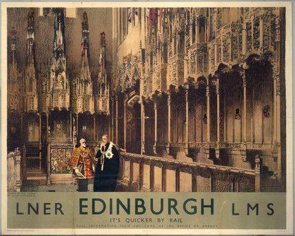 'Chapel of the Thistle, Edinburgh', LNER/LMS poster, 1930.