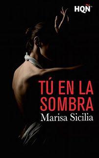 13. Bookceando Entre Letras: TÚ EN LA SOMBRA - MARISA SICILIA
