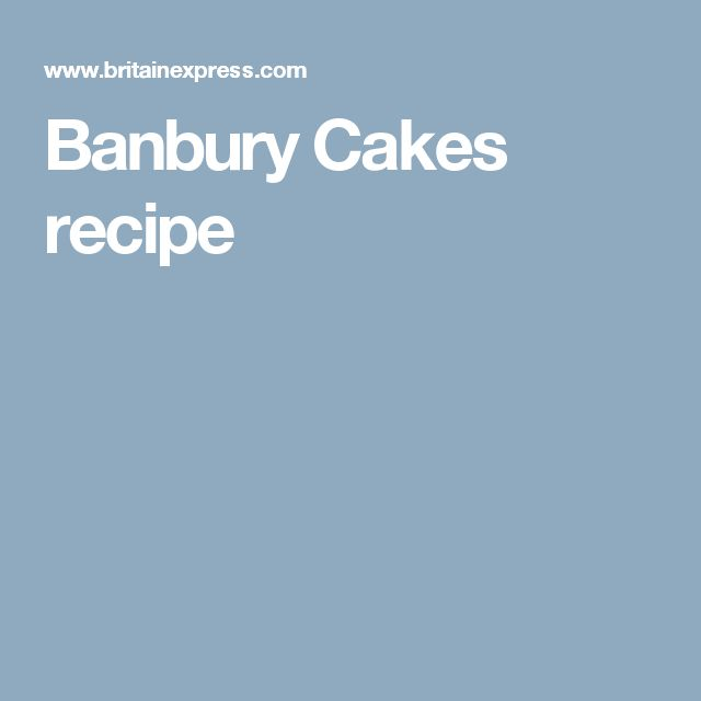Banbury Cakes recipe