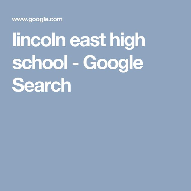 lincoln east high school - Google Search