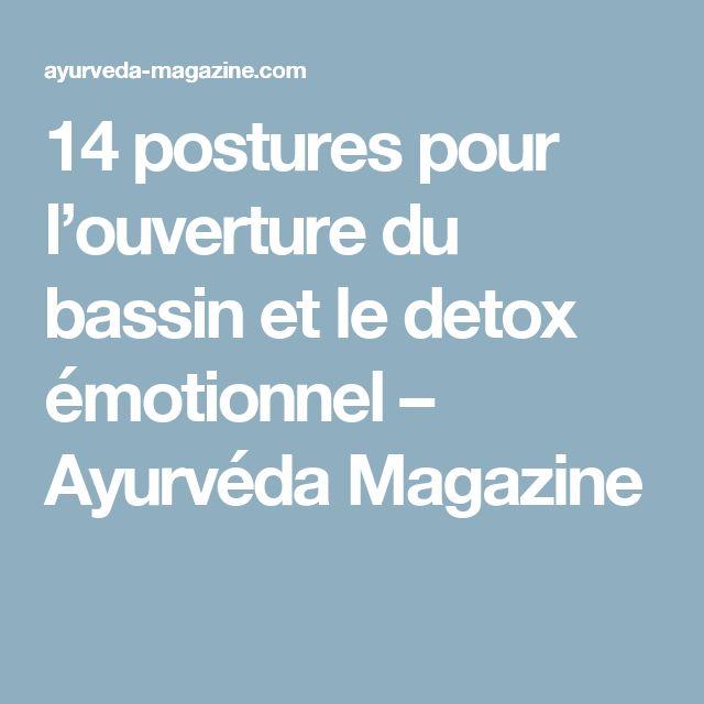 14 postures pour l'ouverture du bassin et le detox émotionnel – Ayurvéda Magazine