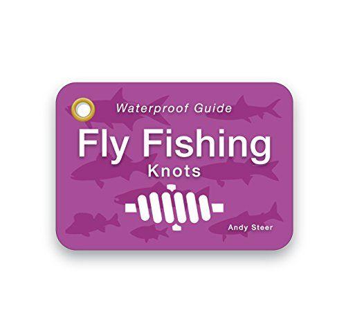 Waterproof Guide - Fly Fishing Knots by Andy Steer https://www.amazon.co.uk/dp/B06XPQR53M/ref=cm_sw_r_pi_dp_x_T3hazbVMWFEBM