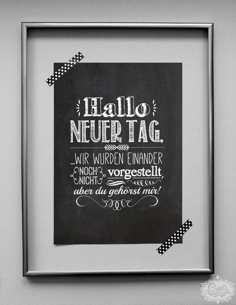 'Hallo neuer Tag!' chalkboard A4 Typo Druck von cute as a button auf DaWanda.com