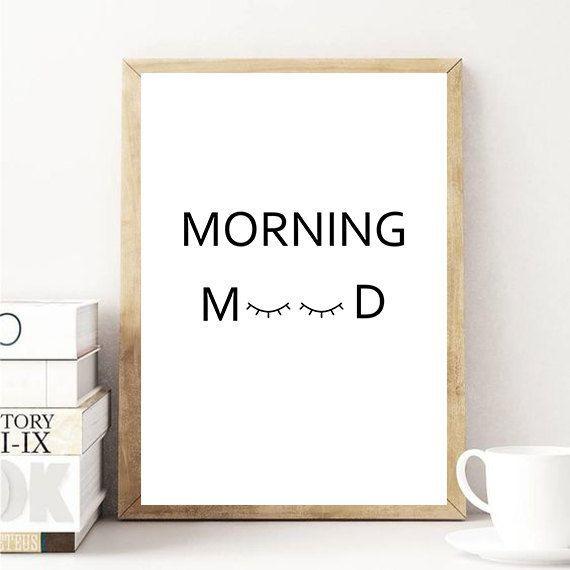Morning Mood Printable Poster / Morning Mood Wall Art / Morning Quote Poster / Funny Poster / Wall Art / Affiche