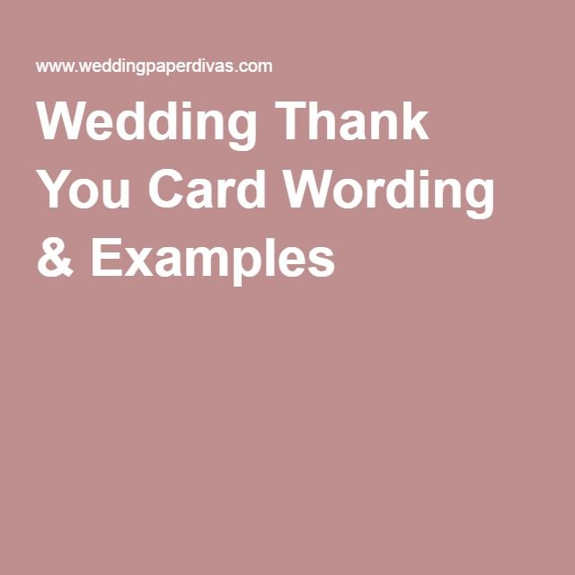 The 25 best Thank you card wording ideas on Pinterest Wedding