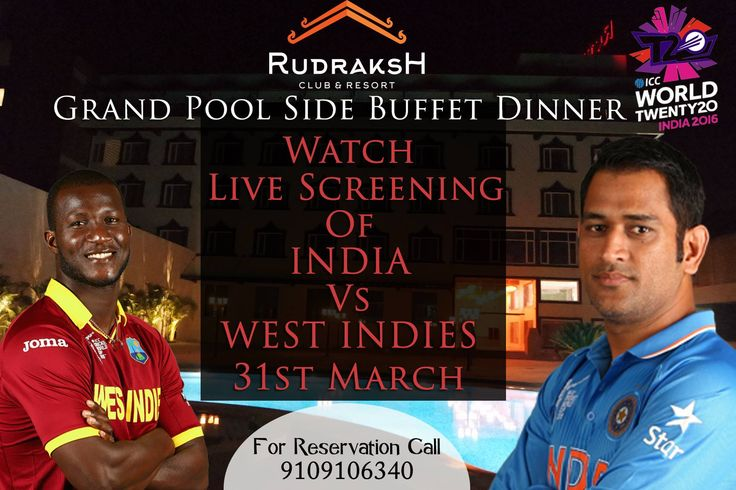 Get set for watching Live and exhilarating semi final of INDIA VS WEST INDIES with delicious delicacies only at Rudraksh Club and Resort! #2016 #ujjain #resort #club #semifinal #worldcupt20 #INDIA