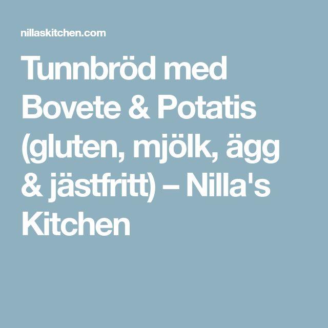 Tunnbröd med Bovete & Potatis (gluten, mjölk, ägg & jästfritt) – Nilla's Kitchen