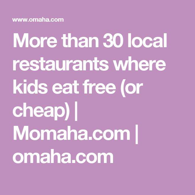 More than 30 local restaurants where kids eat free  or cheap    Momaha 69 best Omaha Restaurants images on Pinterest   Nebraska  . Fine Restaurants Omaha. Home Design Ideas