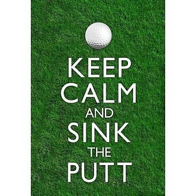 (13x19) Keep Calm and Sink the Putt Golf Poster:Amazon:Home & Kitchen