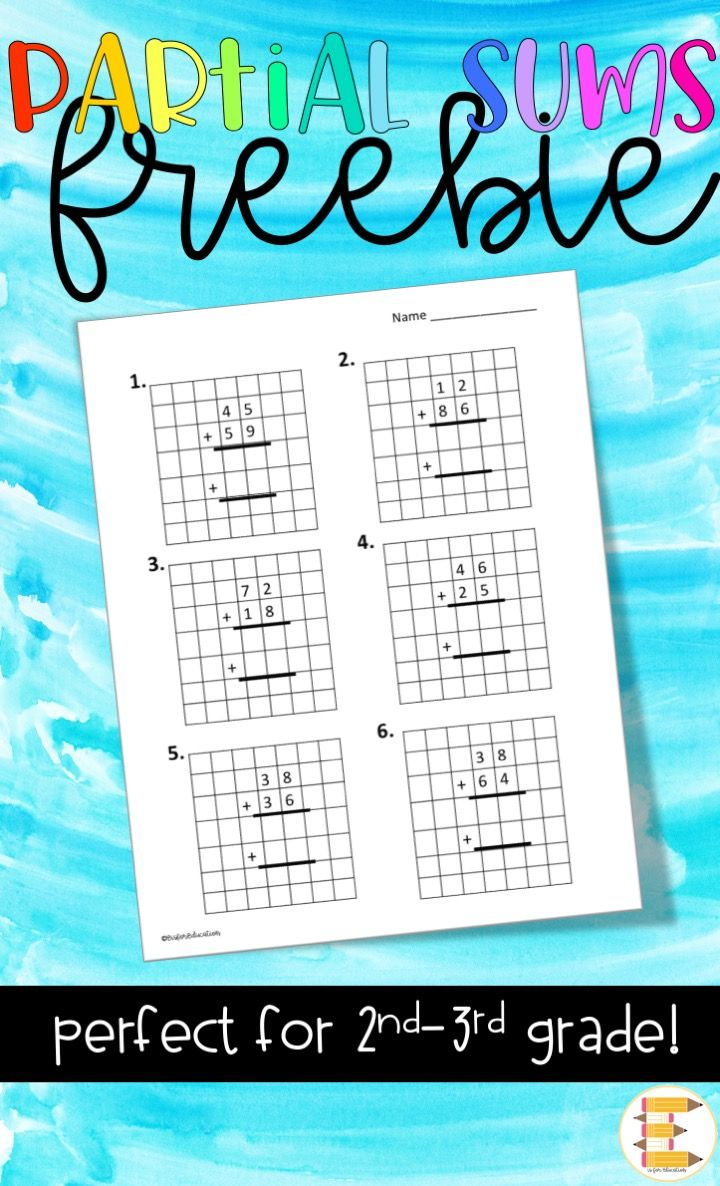 This Free Partial Sums Worksheet Is A Great Tool To Use In The Classroom When Teaching Addition By Two And Upper Elementary Math Teaching Addition Math Lessons