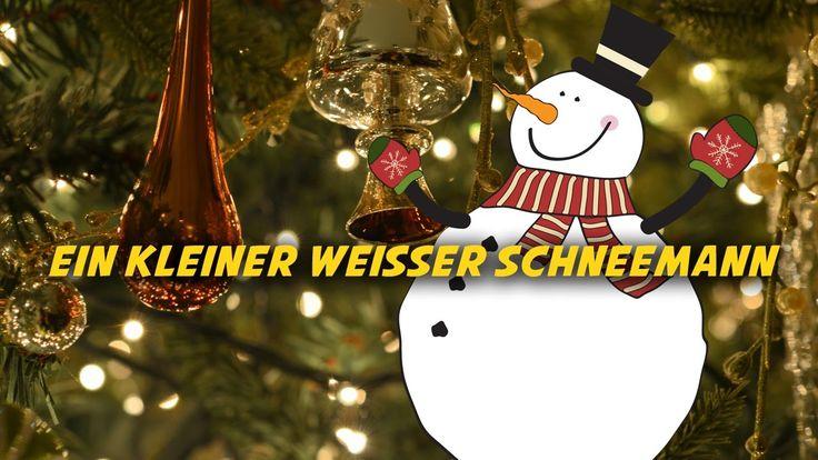 Ein kleiner weißer Schneemann | Deutsche Weihnachtslieder
