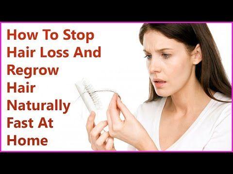 How To Stop Hair Loss  And Regrow Hair Naturally Fast At Home