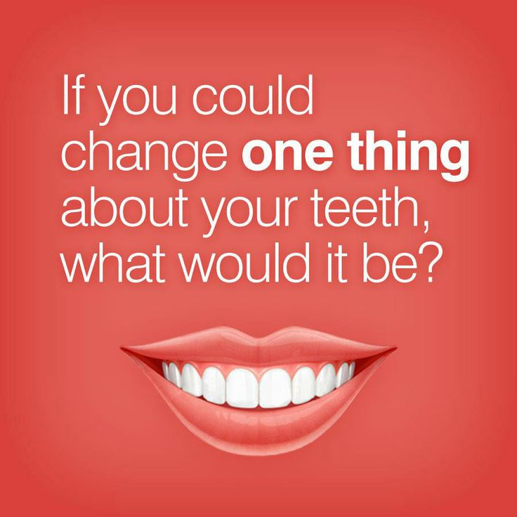 If you could change one thing about your teeth, what would it be? Let us help…