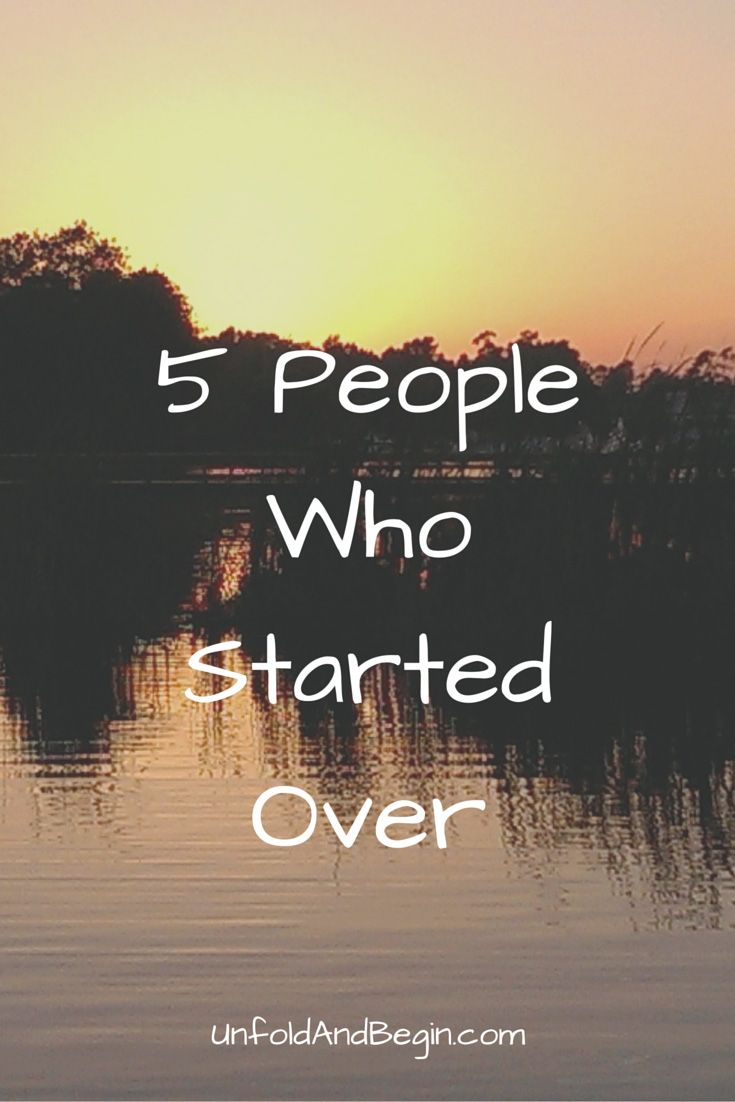 5 people who started over at midlife and steps you can take to start over too on UnfoldAnd Begin.com