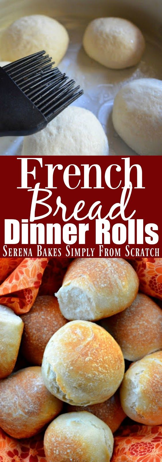 Crusty soft chewy French Bread Dinner Roll recipe from Serena Bakes Simply From Scratch.