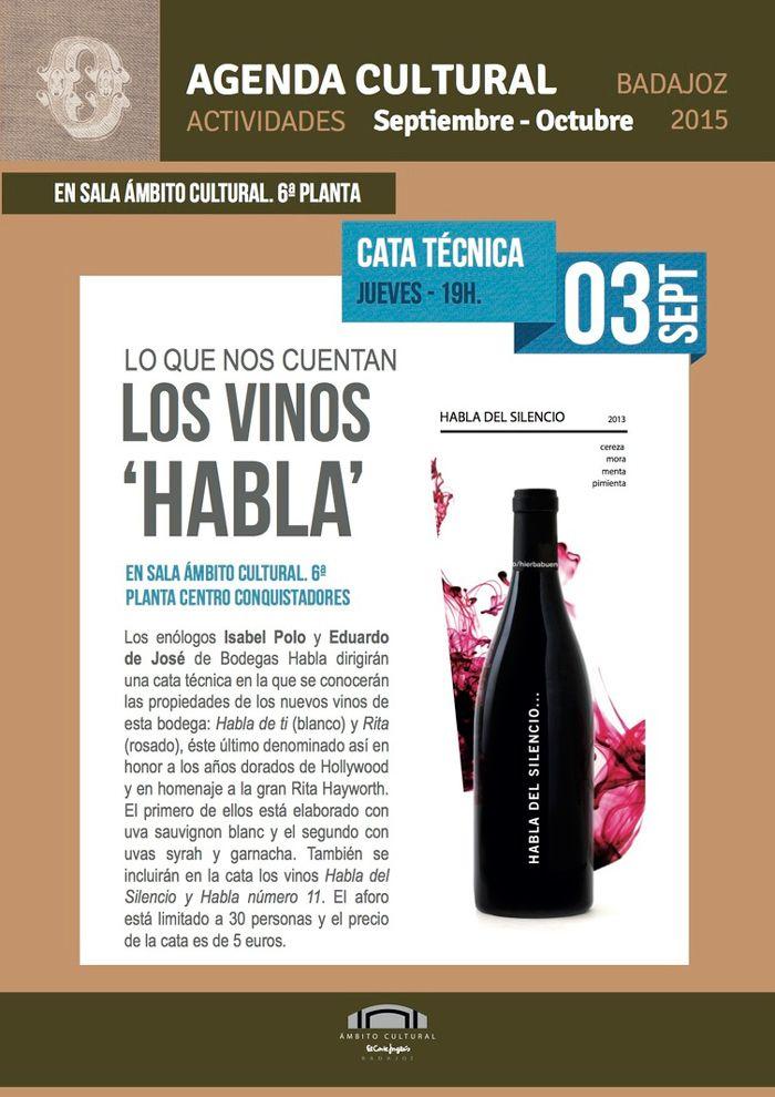 El próximo jueves 3 de septiembre 19:00, cata Técnica HABLA en El Corte Inglés, #Badajoz. http://www.extremadura.com/agenda/cata-de-bodegas-habla-el-corte-ingles-badajoz?utm_content=buffer175a5&utm_medium=social&utm_source=pinterest.com&utm_campaign=buffer