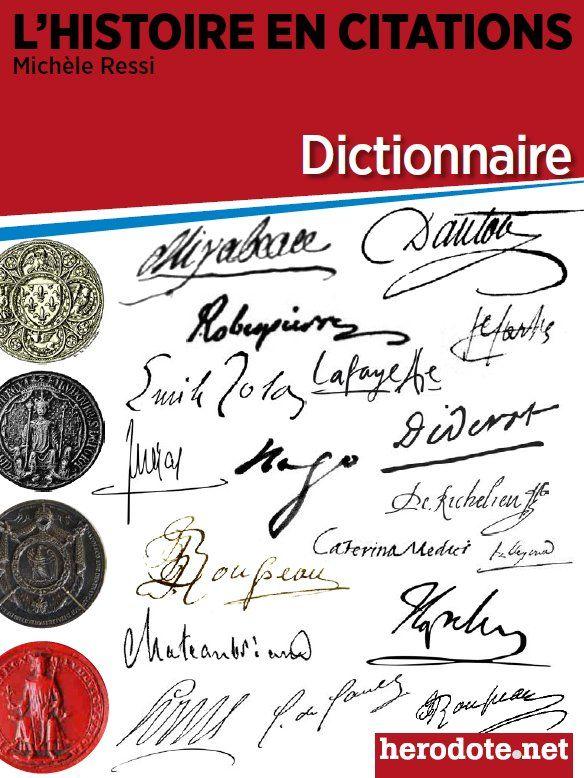 Découvrez gratuitement notre dictionnaire de citations historiques, l'arme ultime pour les passionnés d'histoire !