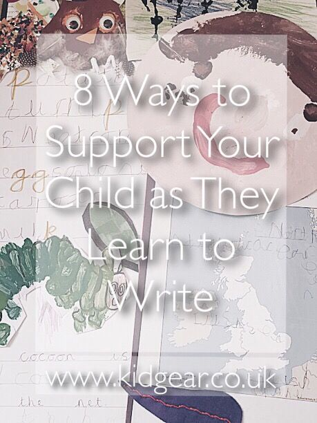 8 Ways to Support Your Child as They Learn to Write