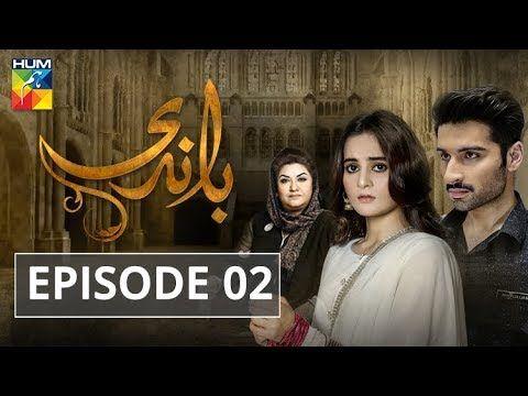 Baandi Episode #02 HUM TV Drama 28 September 2018