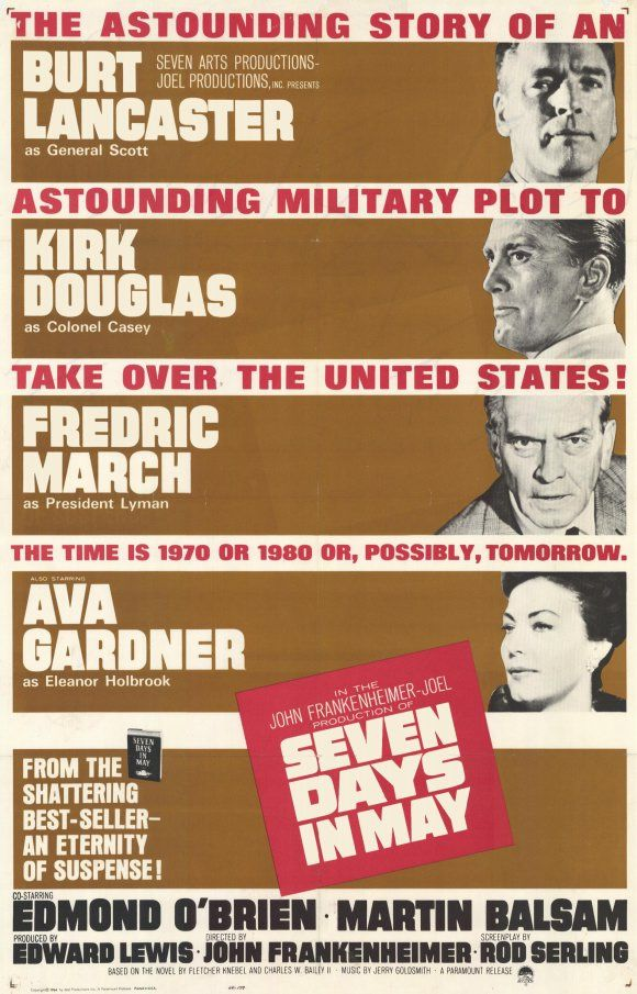 Seven Days In May - The way things are these days, I really can see this fictional plot become a reality.