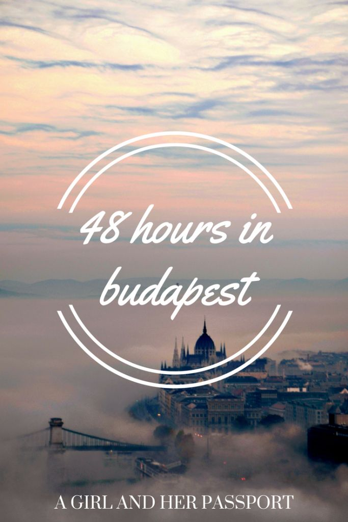 Guest post about Budapest, Hungary and how to spend 48 Hours there!