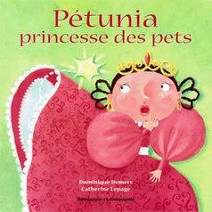 Pétunia princesse des pets - Dominique Demers