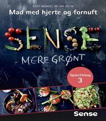 """Sense - Mad med hjerte og fornuft 3 bind """"Mere grønt"""" er ude nu. Se mere om Suzy Wengels nye opskriftbog her. Klik på forsidefotoet og læs mere om bogen. PS: Bogen kan også købes direkte fra Bøger.org."""