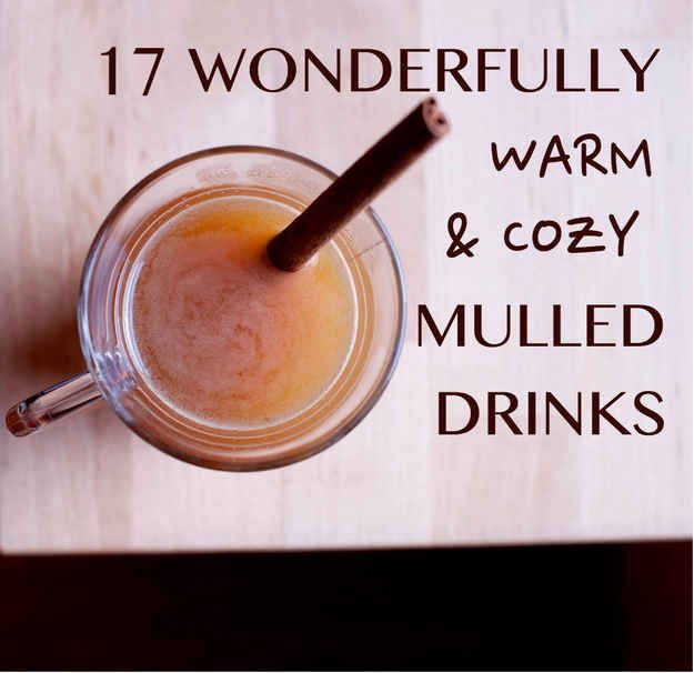 17 Wonderfully Warm And Cozy Mulled Drinks - including mulled white wine with pear, and mulled beer (weirdly).