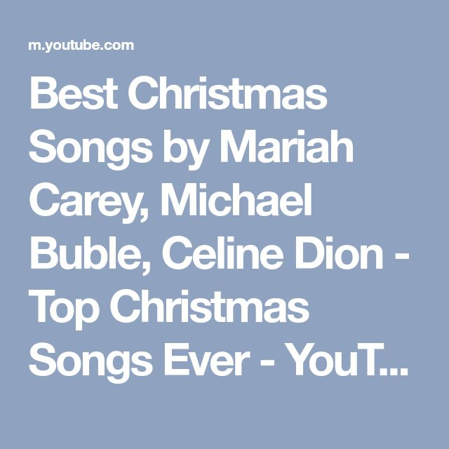 Best Christmas Songs by Mariah Carey, Michael Buble, Celine Dion - Top Christmas Songs Ever - YouTube