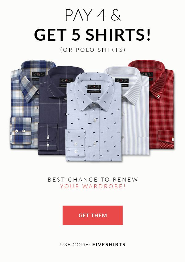 Pay 4 & Get 5 Shirts! http://www.tailor4less.com/en/men/collections/pay-4-get-5-shirts Use the code: FIVESHIRTS