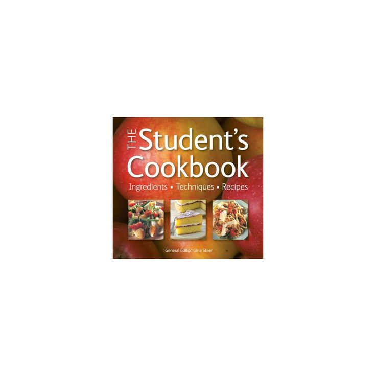 Student's Cookbook : Ingredients, Techniques, Recipes (New) (Paperback)