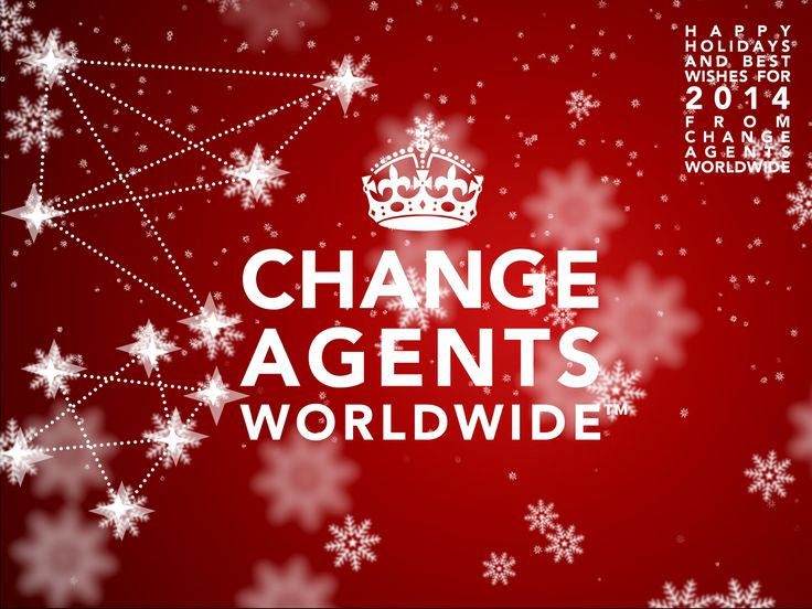 HAPPY HOLIDAYS AND BEST WISHES FOR 2014 FROM CHANGE AGENTS WORLDWIDE