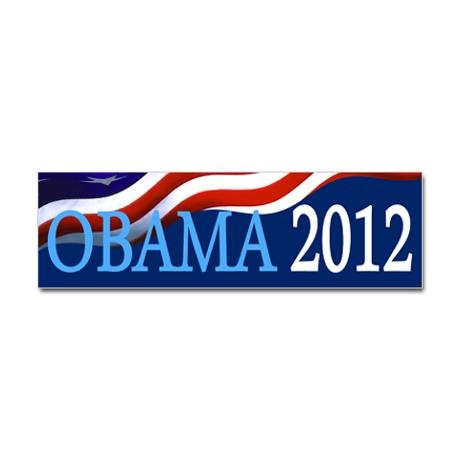 Obama 2012 bumper stickerObama 2012, Favorite Things, American Flags, Hopey Changey, 2012 Bumper, Changey Things, Bumper Stickers, Obama Bomber, Bomber Stickers